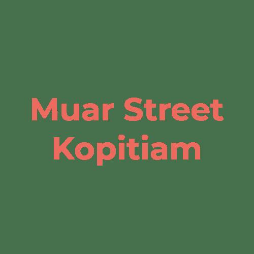 Muar Street Kopitiam ( Hartamas )
